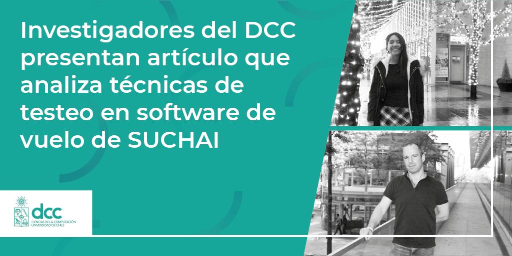 Investigadores del DCC presentan artículo que analiza técnicas de testeo en software de vuelo de SUCHAI